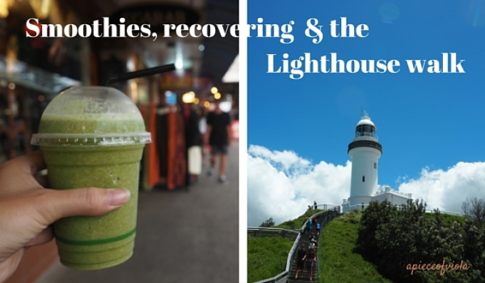 smoothies, recovering and the lighthouse walk