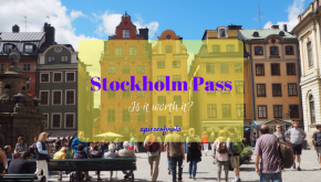 The Stockholm Pass – worth it? |Review