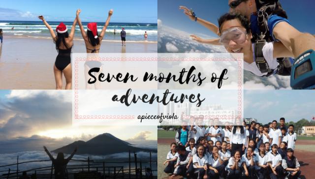 seven months of adventures