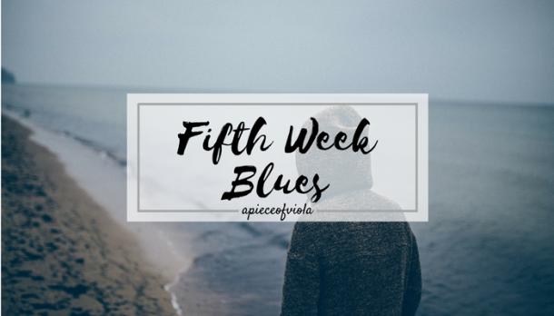 fifth-week-blues