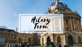 Reflection: Hilary Term | Uni Diaries
